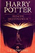 Cover-Bild zu Harry Potter e il Principe Mezzosangue (eBook) von Rowling, J. K.