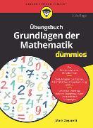 Cover-Bild zu Zegarelli, Mark: Übungsbuch Grundlagen der Mathematik für Dummies