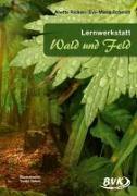 Cover-Bild zu Lernwerkstatt Wald und Feld von Ricken, Anette