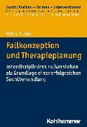 Cover-Bild zu Fallkonzeption und Therapieplanung (eBook) von Funke, Wilma