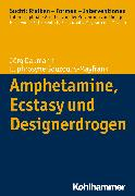 Cover-Bild zu Amphetamine, Ecstasy und Designerdrogen (eBook) von Gouzoulis-Mayfrank, Euphrosyne