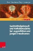 Cover-Bild zu Suchterkrankungen und Verhaltenssüchte bei Jugendlichen und jungen Erwachsenen von Bilke-Hentsch, Oliver