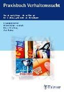 Cover-Bild zu Praxisbuch Verhaltenssucht von Bilke-Hentsch, Oliver (Hrsg.)