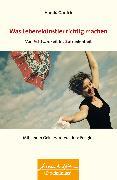 Cover-Bild zu Was Lebenskuenstler richtig machen - von Achtsamkeit bis Zufriedenheit (eBook) von Görlich, Harald
