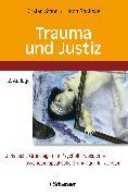 Cover-Bild zu Trauma und Justiz (eBook) von Sachsse, Ulrich