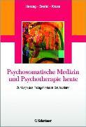 Cover-Bild zu Psychosomatische Medizin und Psychotherapie heute (eBook) von Kruse, Johannes (Hrsg.)