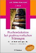 Cover-Bild zu Psychoedukation bei posttraumatischen Störungen (eBook) von Liedl, Alexandra
