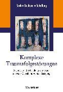 Cover-Bild zu Komplexe Traumafolgestörungen (eBook) von Sack, Martin (Hrsg.)