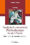Cover-Bild zu Analytisch orientierte Psychotherapie in der Praxis (eBook) von Hohage, Roderich