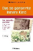 Cover-Bild zu Das so genannte Innere Kind (eBook) von Herbold, Willy (Hrsg.)
