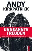 Cover-Bild zu Ungeahnte Freuden von Kirkpatrick, Andy