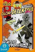 Cover-Bild zu Dietl, Erhard: Olchi-Detektive. Die Ritter der Popelrunde (eBook)