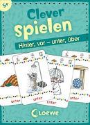 Cover-Bild zu Merle, Katrin (Illustr.): Clever spielen - Hinter, vor - unter, über
