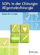 Cover-Bild zu SOPs in der Chirurgie - Allgemeinchirurgie von Schütter, Friedrich-Wilhelm