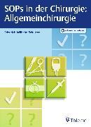 Cover-Bild zu SOPs in der Chirurgie - Allgemeinchirurgie (eBook) von Schütter, Friedrich-Wilhelm