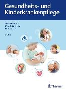 Cover-Bild zu Gesundheits- und Kinderkrankenpflege (eBook) von Kullick, Petra (Hrsg.)