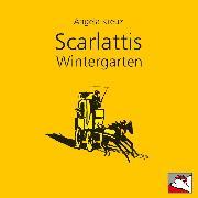Cover-Bild zu Scarlattis Wintergarten (Audio Download) von Kreuz, Angela