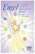 Cover-Bild zu Bd. 2: Engel, die guten Kräfte Deines Lebens - Band 2 - Engel - die guten Kräfte deines Lebens von Kaiser, Marina