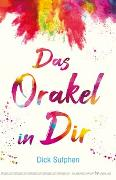 Cover-Bild zu Das Orakel in Dir von Sutphen, Dick