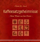 Cover-Bild zu Kaffeesatzgeheimnisse von El-Saud, Malek