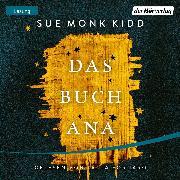 Cover-Bild zu Kidd, Sue Monk: Das Buch Ana (Audio Download)