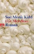 Cover-Bild zu Kidd, Sue Monk: Die Meerfrau (eBook)