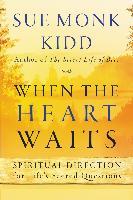 Cover-Bild zu Kidd, Sue Monk: When the Heart Waits (eBook)