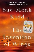 Cover-Bild zu Kidd, Sue Monk: The Invention of Wings (eBook)