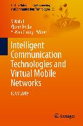 Cover-Bild zu Intelligent Communication Technologies and Virtual Mobile Networks (eBook) von Rocha, Álvaro (Hrsg.)
