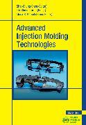 Cover-Bild zu Advanced Injection Molding Technologies (eBook) von Turng, Lih-Sheng (Hrsg.)