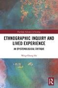 Cover-Bild zu Ethnographic Inquiry and Lived Experience (eBook) von Ho, Wing-Chung