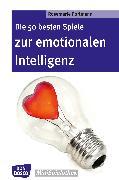 Cover-Bild zu Die 50 besten Spiele zur emotionalen Intelligenz - eBook (eBook) von Portmann, Rosemarie