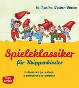 Cover-Bild zu Spieleklassiker für Krippenkinder von Bäcker-Braun, Katharina