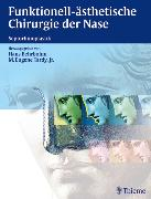 Cover-Bild zu Funktionell-ästhetische Chirurgie der Nase (eBook) von Behrbohm, Hans