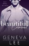 Cover-Bild zu Beautiful Criminal (Sinners Saga, #1) (eBook) von Lee, Geneva