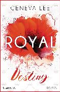 Cover-Bild zu Royal Destiny (eBook) von Lee, Geneva