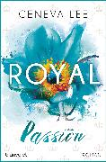 Cover-Bild zu Royal Passion (eBook) von Lee, Geneva