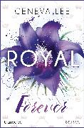 Cover-Bild zu Royal Forever (eBook) von Lee, Geneva