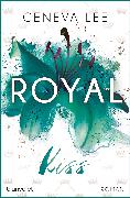 Cover-Bild zu Royal Kiss (eBook) von Lee, Geneva