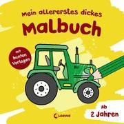 Cover-Bild zu Mein allererstes dickes Malbuch (Traktor) von Loewe Kreativ (Hrsg.)