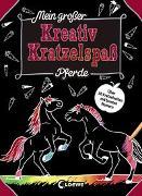 Cover-Bild zu Mein großer Kreativ-Kratzelspaß: Pferde von Loewe Kratzel-Welt (Hrsg.)