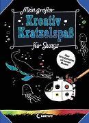 Cover-Bild zu Mein großer Kreativ-Kratzelspaß: Für Jungs von Loewe Kratzel-Welt (Hrsg.)