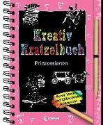 Cover-Bild zu Kreativ-Kratzelbuch: Prinzessinnen von Loewe Kratzel-Welt (Hrsg.)