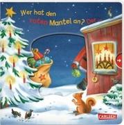 Cover-Bild zu Wer hat den roten Mantel an? Der ... Weihnachtsmann! von Grimm, Sandra