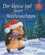 Cover-Bild zu Der kleine Igel feiert Weihnachten von Butler, M Christina