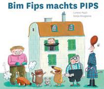 Cover-Bild zu Pauli, Lorenz: Bim Fips machts PIPS