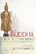 Cover-Bild zu Kornfield, Jack (Hrsg.): The Buddha Is Still Teaching (eBook)