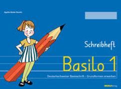 Cover-Bild zu Bieder Boerlin, Agathe: Basilo 1 - Schreibheft