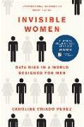 Cover-Bild zu Perez, Caroline Criado: Invisible Women: Data Bias in a World Designed for Men