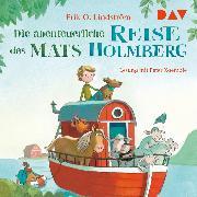 Cover-Bild zu Lindström, Erik Ole: Die abenteuerliche Reise des Mats Holmberg (Audio Download)